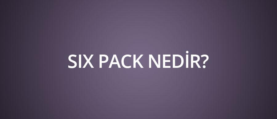 Six-Pack-nedir